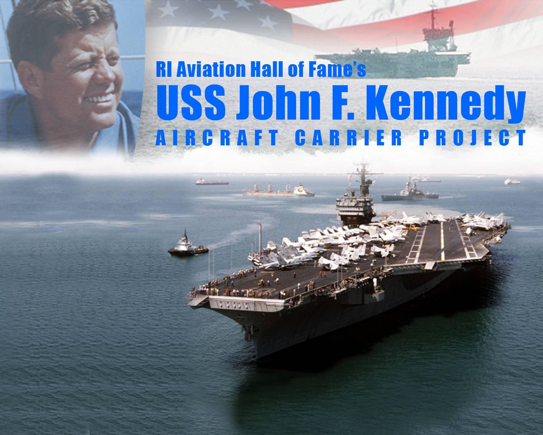 USS John F  Kennedy Aircraft Carrier Project for Rhode Island